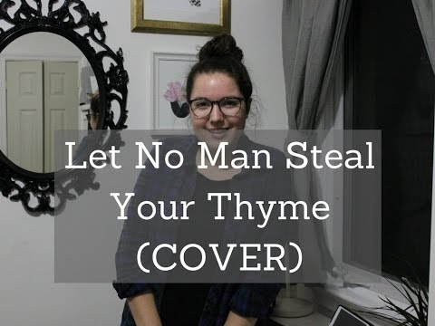 'Let No Man Steal Your Thyme' - Megan Clark (COVER)