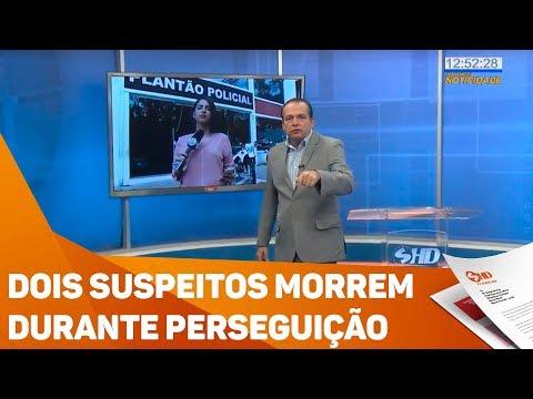 Dois suspeitos morrem durante perseguição - TV SOROCABA/SBT