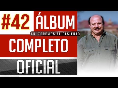 Marino #42 - Cruzaremos El Desierto [Album Completo Oficial]