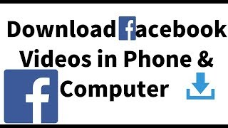 How to Download Facebook Video 2018 on Android Phone and Computer in Hindi 2018