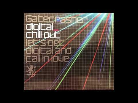 Gatecrasher Digital CD 3 Digital Chillout.(Full Album)