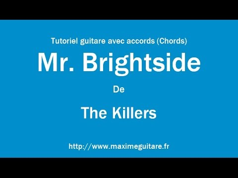 Mr Brightside The Killers Tutoriel Guitare Avec Accords Chords