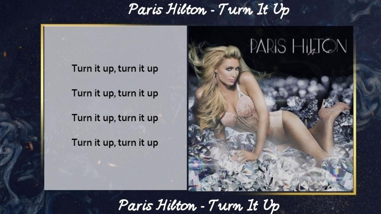 Download Paris Hilton - Turn It Up   Lyric