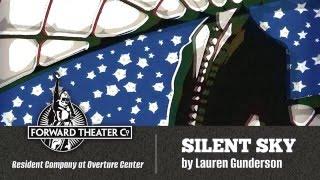"Silent Sky by Lauren Gunderson, November 5 – 22, 2015 ""Cosmic perfe..."