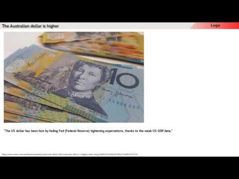 19: The Australian dollar is higher