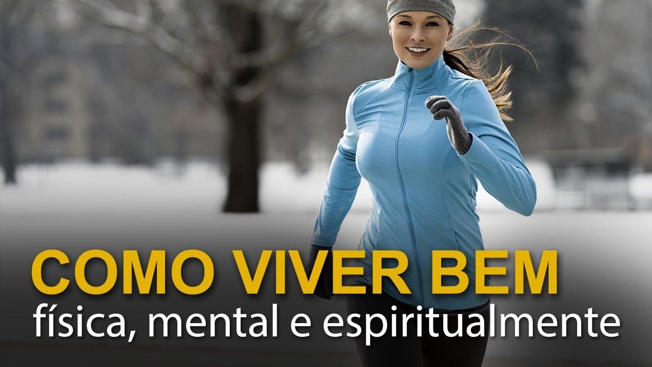 Download Como viver bem (física, mental e espiritualmente)
