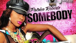 """Soca Music"" Patrice Roberts - Somebody ""2014 Trinidad Soca"" [Official]"
