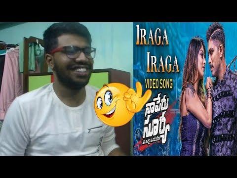 Iraga Iraga Full Video Song   Naa Peru Surya Naa Illu India   Allu Arjun, Anu Emannuel Reaction