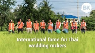 International Fame For Thai Wedding Rockers