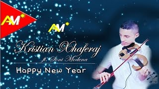 Kristian Xhaferaj ft. Soni Modena - Happy New Year (Official Audio)