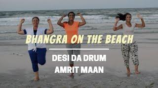 "BHANGRA Video to ""Desi Da Drum"" by Amrit Maan"