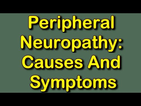 Peripheral Neuropathy: Causes And Symptoms