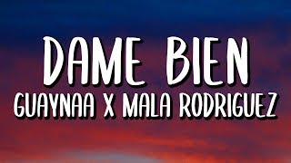 Mala Rodríguez, Guaynaa, Big Freedia - Dame Bien (Letra/Lyrics)