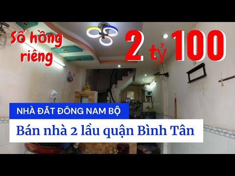 Video nhà bán 2 lầu quận Bình Tân giá 2 tỷ 100 triệu, sổ hồng riêng