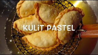 Cara Membuat Kulit Pastel - Pastel Dough - Fried Pastry II Cook Like Kayka