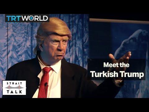 Meet the Turkish version of Donald Trump | Strait Talk