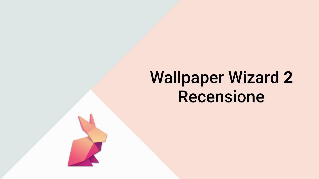 Wallpaper Wizard 2 - Recensione ITA