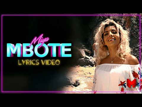 Youtube: Miya – Mbote (Vidéo Lyrics)