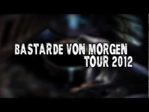 TOXPACK - BASTARDE VON MORGEN TOUR 2012 - TRAILER