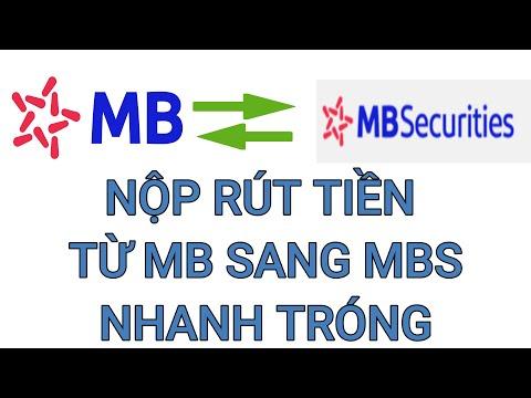 NỘP RÚT TIỀN TỪ MB SANG MBS NHANH TRÓNG | HƯỚNG DẪN ĐẦU TƯ TẠI MBS #9