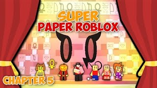 HIEROGLYPHS (Super Paper Roblox: Ch. 5 Part 1)
