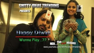 SIT | Men The Real Victims | HAPPY DIWALI | Wanna Play? E 15