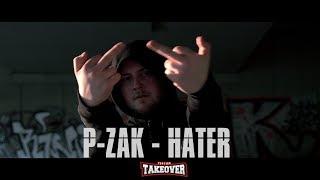 P-ZAK - HATER (PROD BY. CM) | PREMIERE