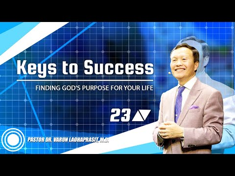 Keys to success 23/50 Finding God's purpose for your life