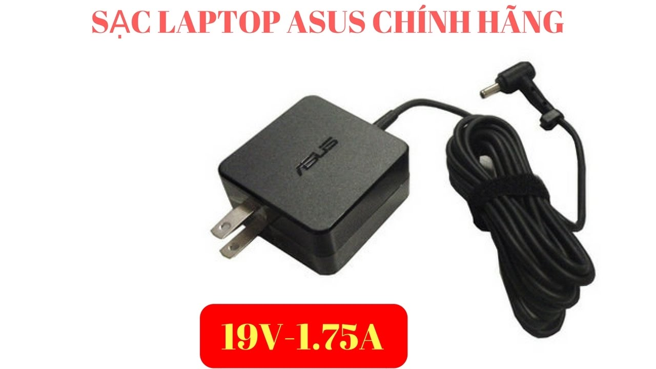 Sạc laptop asus 19v 1.75a giá 450k | Adapter Laptop Asus 19v 1.75A | Sạc laptop Asus chính hãng
