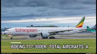 Top 10 Airlines - Ethiopian Airlines fleet as of August 2017