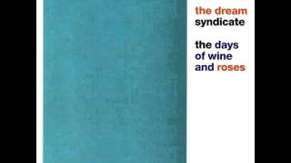The Dream Syndicate - When You Smile
