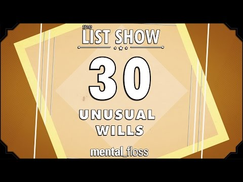 30 Unusual Wills - mental_floss on YouTube (Ep.226)