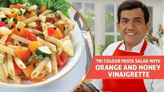 Tri Colour Pasta Salad With Orange And Honey Vinaigrette - Master Chef Sanjeev Kapoor