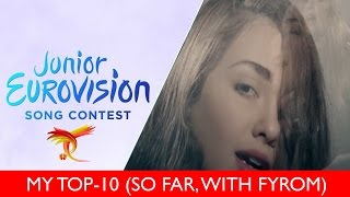 Junior Eurovision 2016 - MY TOP-10 (so far, 10/10/2016)