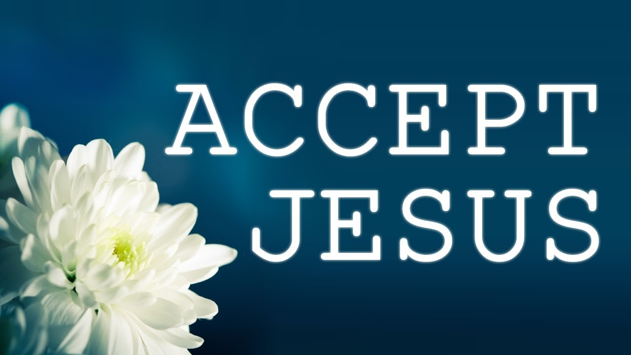 accept jesus christ a study Chapter 5: accepting the atonement of jesus christ-teachings of presidents of the church: brigham young.