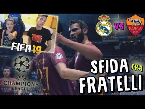 REAL MADRID vs ROMA - CHAMPIONS LEAGUE CONTRO MIO FRATELLO! - Fifa 19