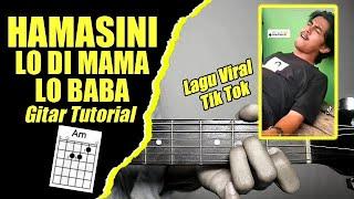 (Gitar Tutorial) Qasidah Gassa de -Hamasini Lo Di Mama Lo Baba Mudah & Cepat dimengerti untuk pemula