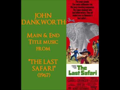 "John Dankworth: Main & End Title music from ""The Last Safari"" (1967)"