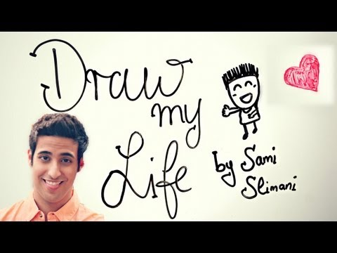 DRAW MY LIFE - SAMI SLIMANI