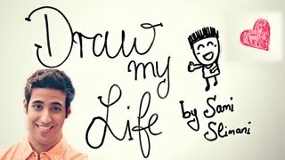 DRAW MY LIFE - SAMI SLIMANI...