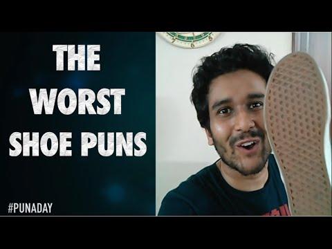 Sahil Shah The Worst Shoe Puns Ever Youtube