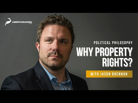 4. Why Property Rights?  | Political Philosophy with Jason Brennan