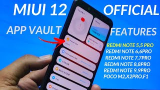 Redmi Note 5 pro Miui 12.0.1 Stable Update release date & New App vault Features| Official India