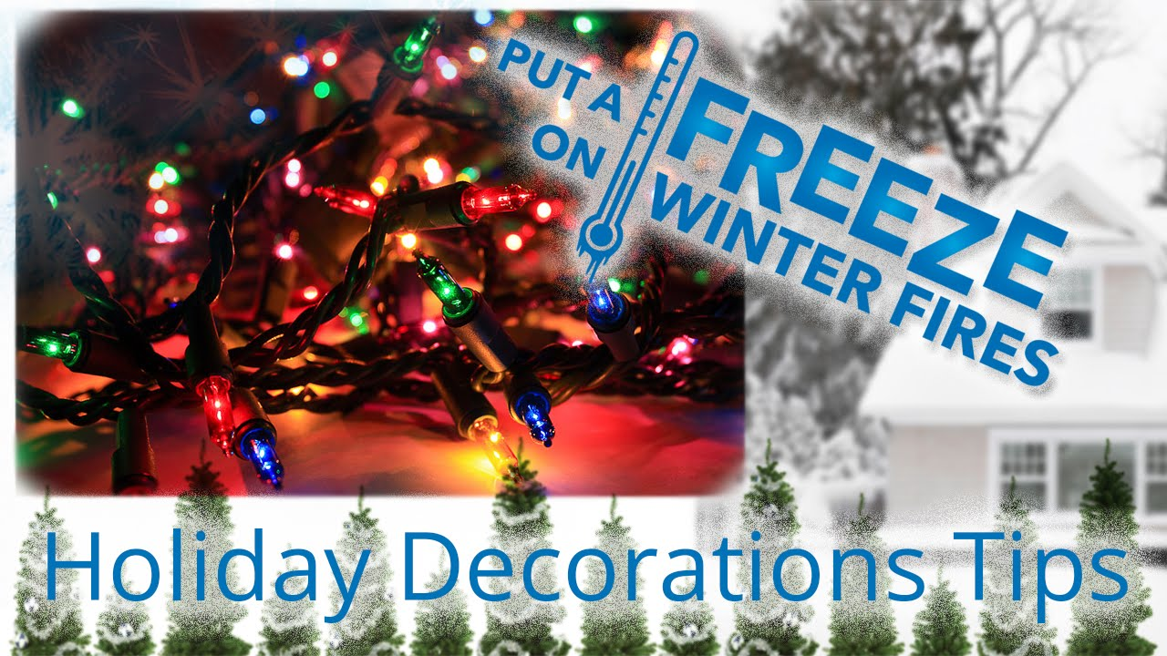 fire safety tips for holiday decorating - Christmas Decorating Safety Tips