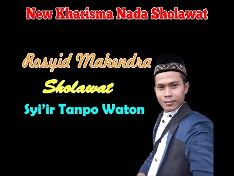 Rosyid Mahendra ( Sholawat Syi'ir Tanpo Waton ) Terbaru 2017 New Kharisma Nada