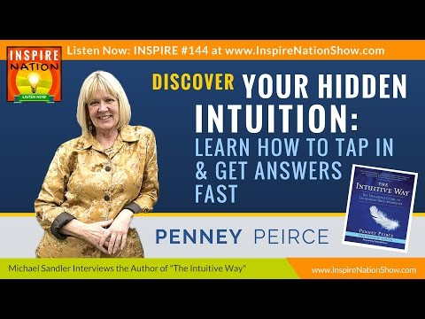 ★ Discover Your Hidden Intuition & Get Answers Fast! | Penney Peirce | The Intuitive Way