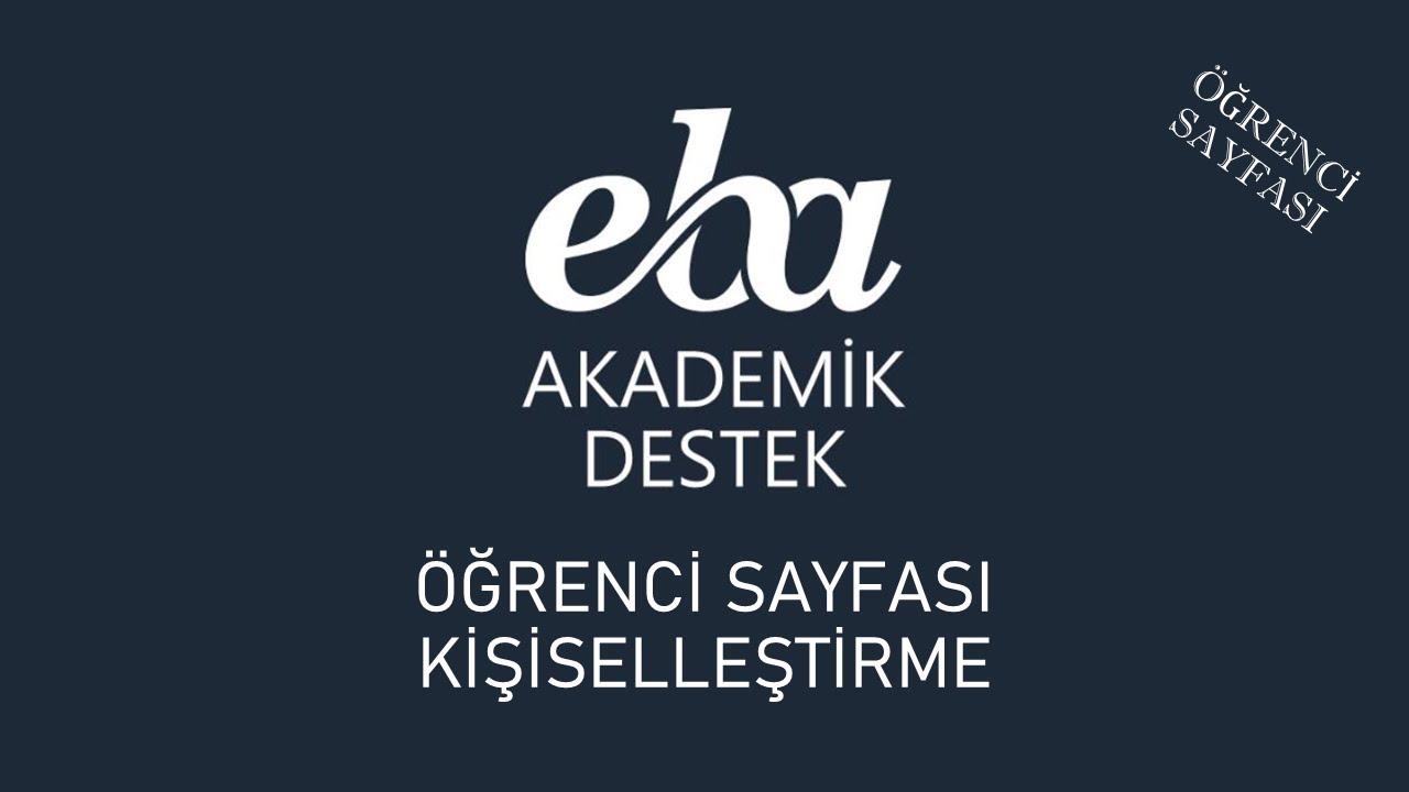 EBA Akademik Destek - Öğrenci Sayfası Kişiselleştirme