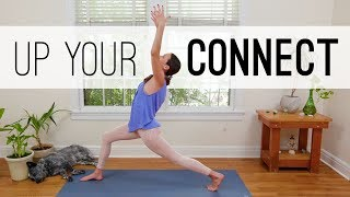 Up Your Connect  |  Yoga With Adriene