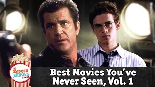 The Best Movies You've Never Seen: Vol. 1!