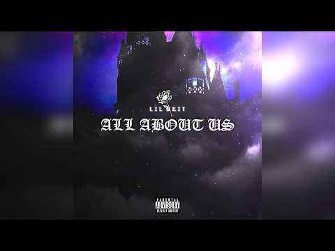 Lil Beit - All About Us (prod.vaegud) [official Audio]